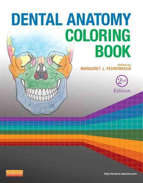 Dental Anatomy Coloring Book By Fehrenbach, Margaret J. (EDT)