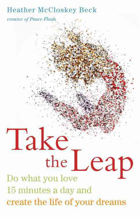 Take the Leap By Beck, Heather Mccloskey